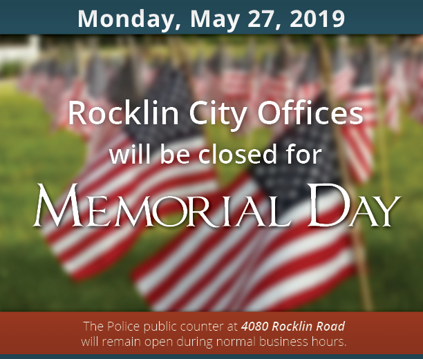 City offices are closed Monday, May 27, 2019 for Memorial Day