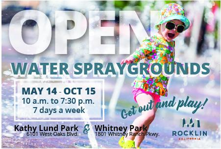 Rocklin Spraygrounds open May 14 - Oct 15