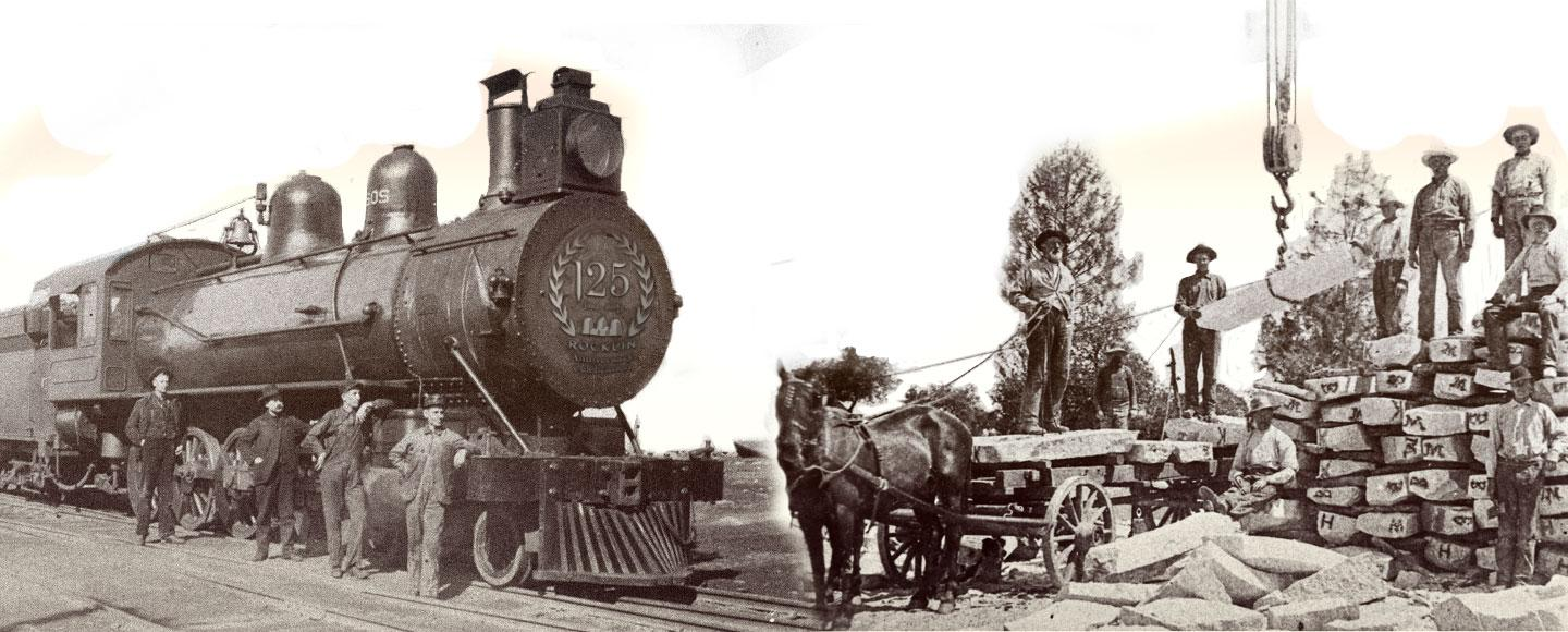 Rocklin was built around the Railroad and Quarry Industries. Rock, steel, steam