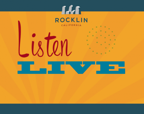 Listen live to Rocklin Public Meetings