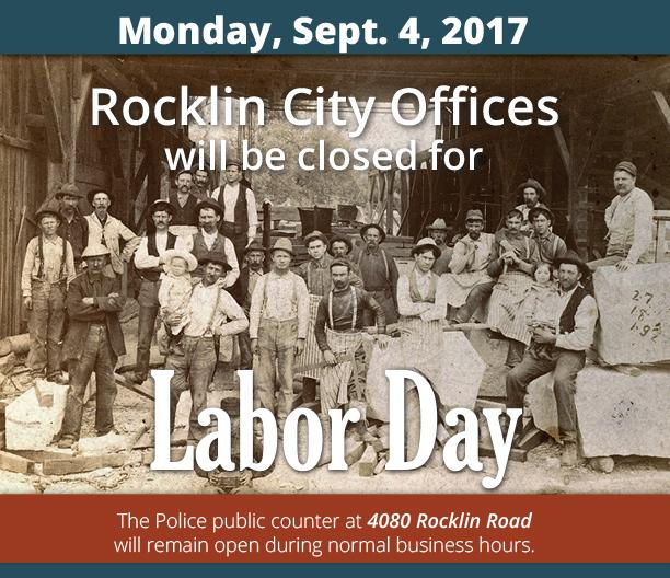 City of Rocklin Offices Closed Labor Day.