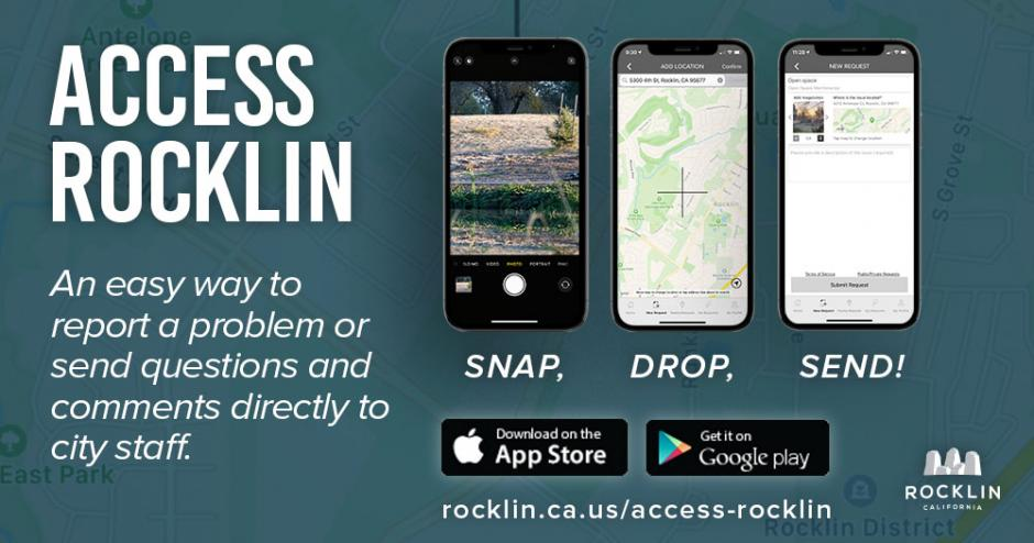 "A graphic displaying the Access Rocklin app and the text, ""Access Rocklin is a mobile app and web portal service that allows citizens to report a problem or send questions and comments directly to a city staff person. """