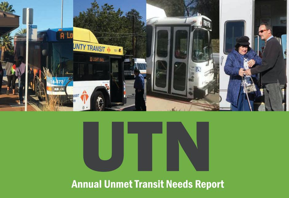 "A photo of local public transportation with the headline, ""Annual Unmet Transit Needs Report"" underneath the photos, set against a green background."