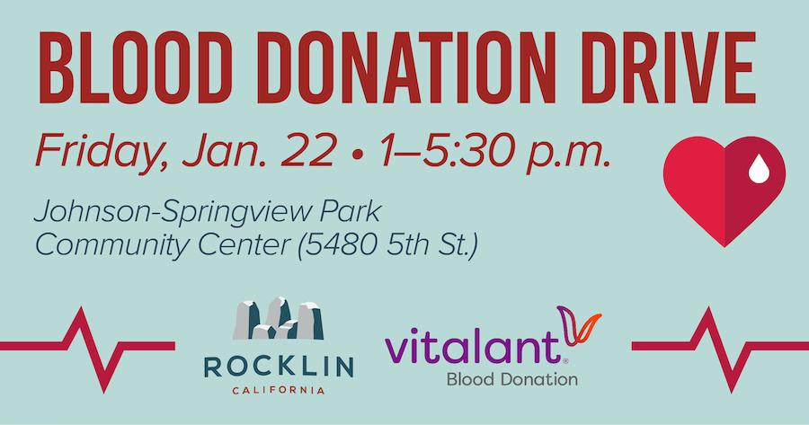 Rocklin Blood Drive at Johnson Springview Park Community Center on Friday, January 22