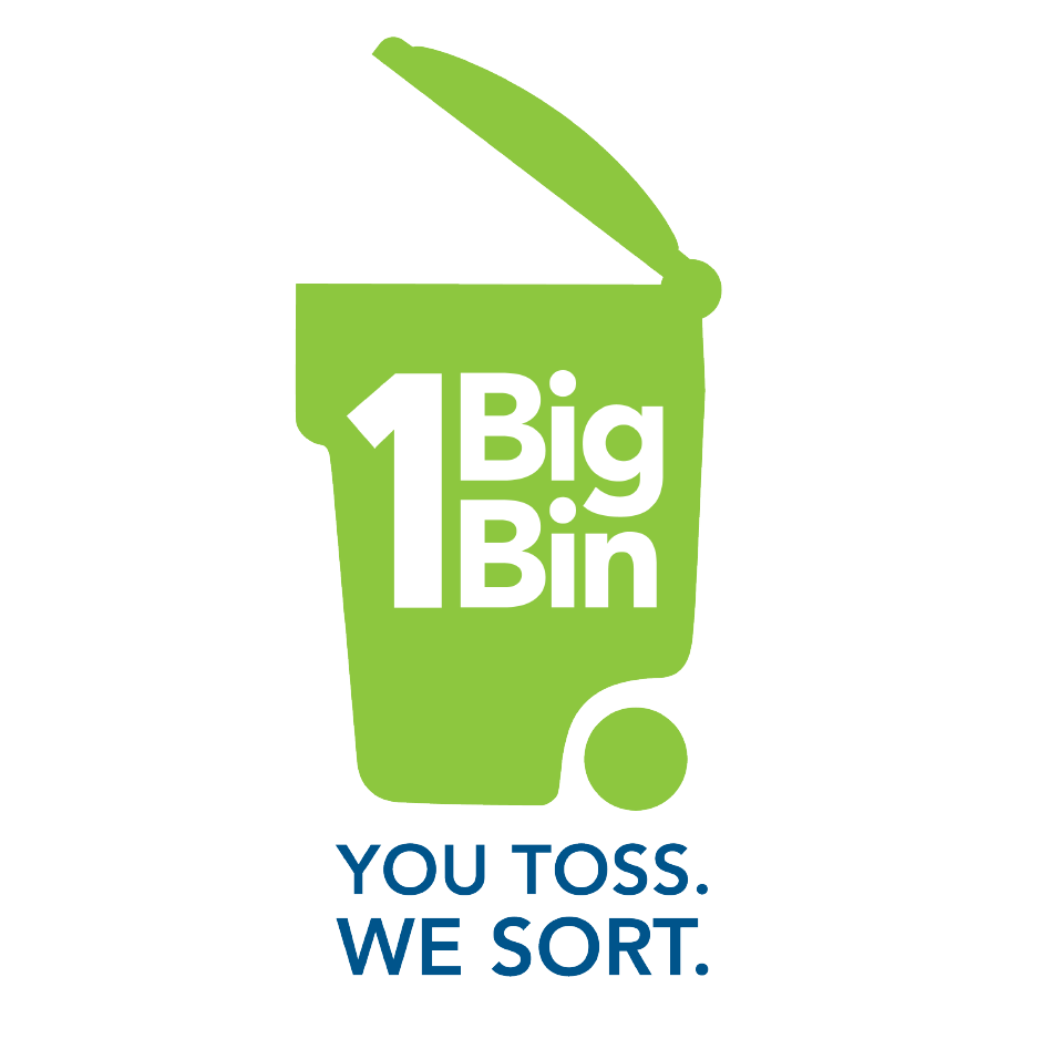 One Big Bin. You Toss. We Sort.